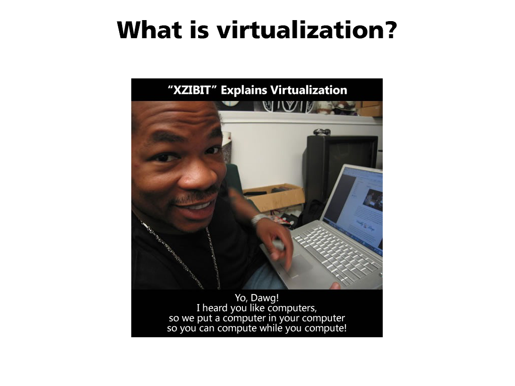 Description of virtualization for people